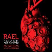 """LANÇAMENTO: Rael - """"AINDA BEM QUE EU SEGUI AS BATIDAS DO MEU CORAÇÃO"""""""