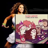 Daniela Mercury divulgou a capa e trechos das músicas do seu novo disco