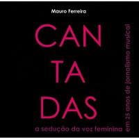 """LIVRO: Mauro Ferreira - """"Cantadas"""""""