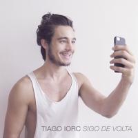 Tiago Iorc lança três inéditas em EP que antecede gravação ao vivo