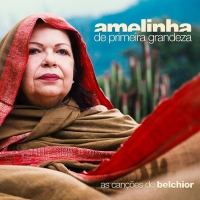 De Primeira Grandeza, novo disco de Amelinha para ouvir online