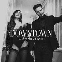 """Com """"Downtown"""", Anitta investe no mercado latino em dueto com J Balvin"""